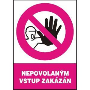 Nepovolaným vstup zakázán - samolepka A5